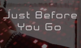Before You Go Lyric Video