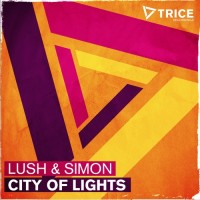 "Lush & Simon ""City Of Lights"" From Show #54"