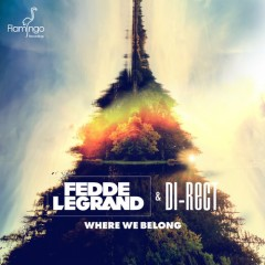 "Fedde le Grand & Di-Rect's ""Where We Belong"" From Show #60"
