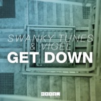 "Swanky Tunes & Vigel's ""Get Down"" From Show #75"
