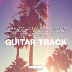 """Sander Van Doorn & Frebeatz """"Guitar Track"""" [Original Mix] From Show #73"""