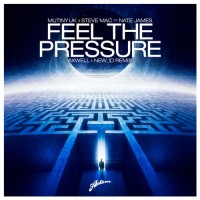 "Steve Mac & Mutiny UK ""Feel The Pressure"" ft Nate James From Show #74"