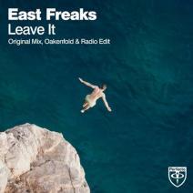 """The East Freaks & Paul Oakenfold """"Leave It"""" From Show #79"""