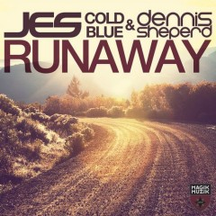"JES, Cold Blue & Dennis Sheperd ""Runaway"" From Show #78"