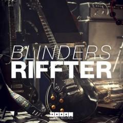 """Blinders """"Rifter"""" [Original Mix] From Show #86"""