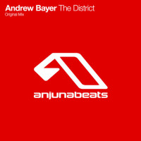 """Andrew Bayer's """"The District"""" (Original Mix) From show #92"""