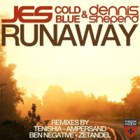 "JES, Cold Blue & Dennis Sheperd's ""Runaway"" (Tenishia Remix) From Mixshow #98"