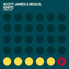 "Scott James & SEQU3l ""Ignite"" (Original Mix) from Mixshow #107"