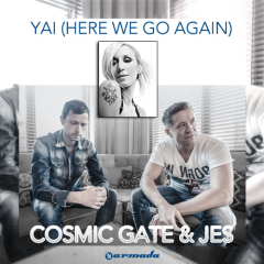 Cosmic Gate and JES's Yai 'Here We Go Again' (Official Mix) from Mixshow 118