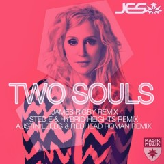 "JES ""Two Souls"" (James Rigby Remix) From Mixshow 120"