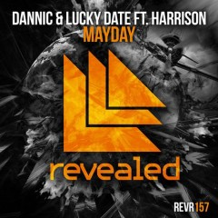 "#HotPick From #UnleashTheBeat Mixshow 124 ""Mayday"" (Original Mix) by Dannic & Lucky Date ft. Harrison"