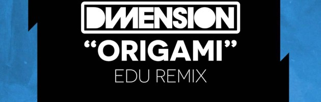 #UTB133 Dimension – Origami (EDU Remix)
