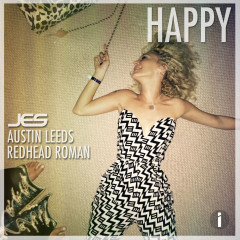 """Happy"" (Original Mix) by JES, Austin Leeds & Redhead Roman From Mixshow 155 (Preview)"