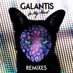 """""""In My Head"""" (Matisse & Sadko Remix) by Galantis From Mixshow 157"""