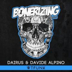 """WTFunk"" (Original Mix) by DAIRUS & Davide Alpino From Mixshow 160"