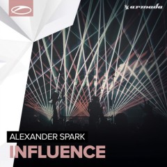 Influence By Alexander Spark From Show 168
