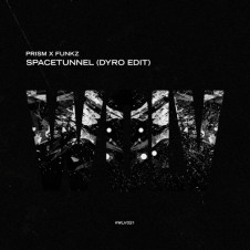 Spacetunnel (Dyro Edit)  By Prism x Funkz From Show 167