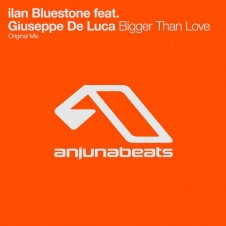 Bigger Than Love (Original Mix) By ilan Bluestone ft. Giuseppe de Luca From Show 175