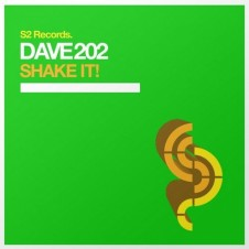 Shake It (Original Mix) By Dave 202 From Show 180